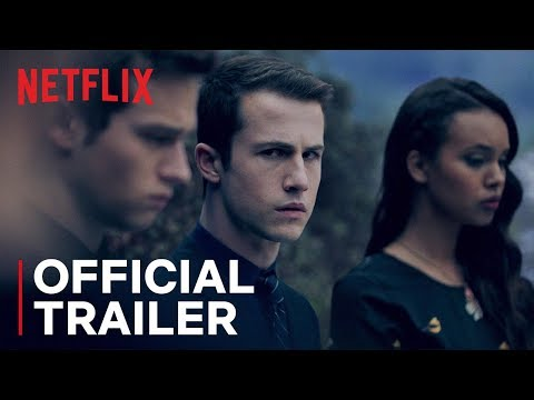 13 Reasons Why Season 3 Official Trailer 2019.