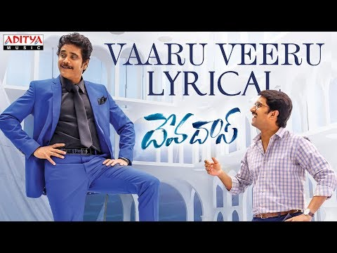 Vaaru Veeru Lyrical song- Devadas Songs
