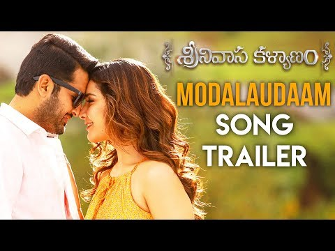 Modalaudaam Song Trailer - Srinivasa Kalyanam Video Songs