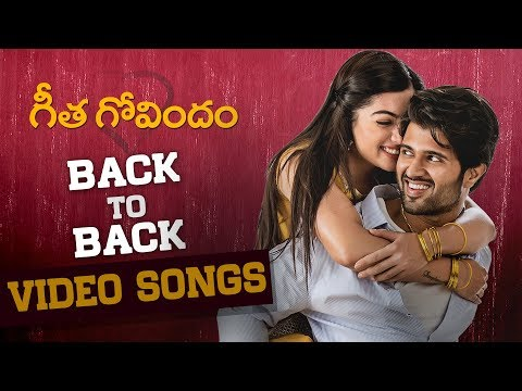 Geetha Govindam Back to Back Video Songs 2018