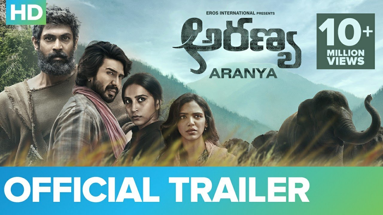 Aranya Telugu Movie Official Trailer 2021.