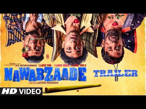 NAWABZAADE official trailer 2018.