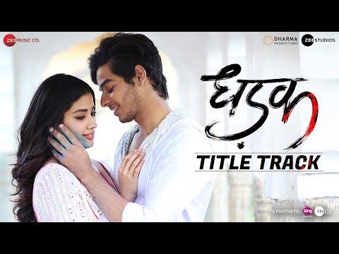 dhadak movie song