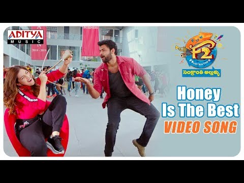Honey is the best video song 2019- F2 video songs
