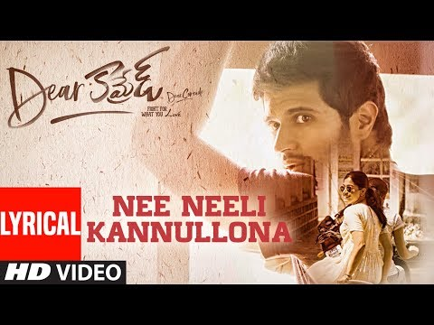 Nee Neeli Kannullona Lyrical Song 2019- Dear Comrade Songs.