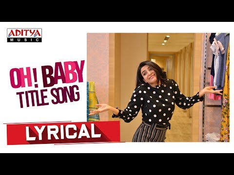 Oh! Baby Title Song lyrical song 2019 | Oh Baby songs