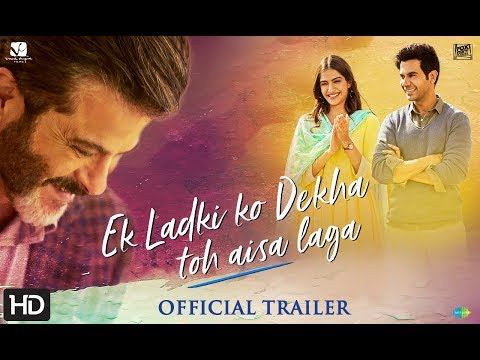 Ek Ladki Ko Dekha Toh Aisa Laga Official Movie #1 Trailer  2019.
