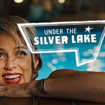 Under the Silver Lake Movie Release Date:June 22nd,2018.